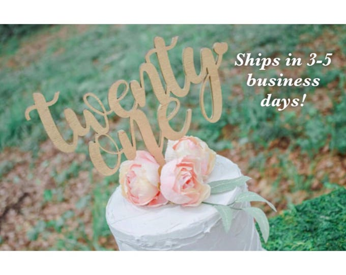 21ST BIRTHDAY Cake Topper / Ships in 3-5 Business Days / Other colors available / 30th birthday Celebration Cake Topper