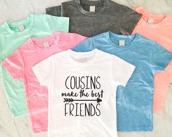 Cousins Make The Best Friends, Best Friends Shirts, Cousins Shirts, Big Cousin Shirt, Family Reunion Shirt, Baby Announcement - MANY SIZES