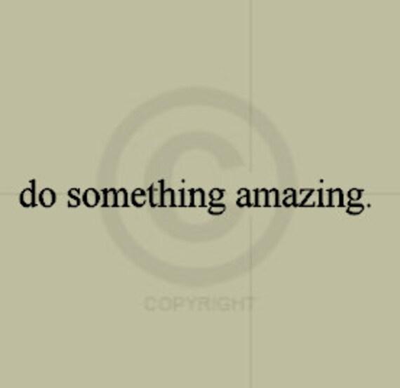do something amazing. Vinyl Wall Art | Etsy