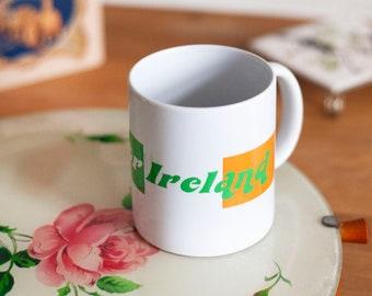 Slut for Ireland Ceramic Mug  — Ireland Lover Mug — Hibernophile Gift — Colorful Mug — Campy gift novelty mug — Irish Coffee Cup — Funny mug