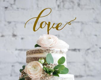 LOVE Wedding Cake Topper, GOLD Cake Toppers for wedding, Script Wedding Cake Toppers, Bridal Shower Cake Topper, Love is All you Need