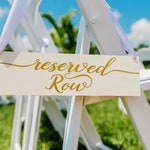 Custom Reserved Row sign for Brandy Stained Dark Walnut with White Vinyl Lettering