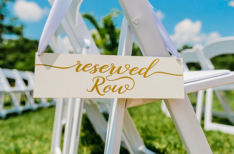 Wedding Sign Reserved Row signs for weddings  Row Reserved image 0