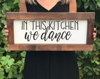 In this Kitchen We Dance Farmhouse Sign, Christmas Gift for her, Decor, Wood Signs, Rustic, Gallery Wall Signs, This Kitchen is for Dancing