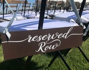 Wedding Sign, Reserved Row signs for weddings,  Row Reserved Sign for Weddings, Wedding Reserved Signs, Wedding Signage, Reserved Seats Sign