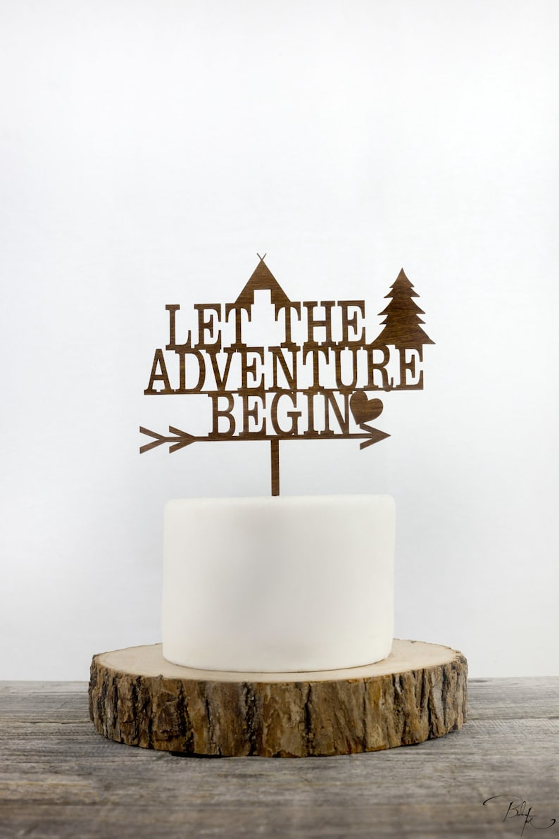 Let The Adventure Begin Cake Topper You are my greatest image 0