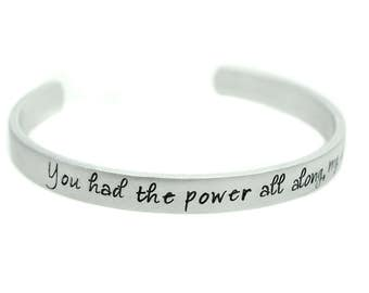 You Had The Power All Along My Dear - Inspirational Quote - Custom Bracelet - She Persisted - Motivational Jewelry - Dorothy - Rainbow Cuff