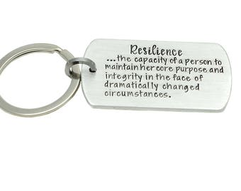 Resilience - Encouragement Gift - Custom Key Chain - Hand Stamped Keychain - Resilience Quote - Inspirational Gift - Gift for Her - Under 25