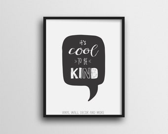 Be Kind Print- Inspirational Print for kids.