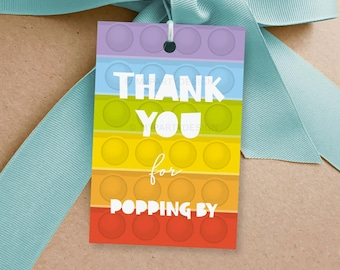Fidget Party Favor Tags, Thanks for Popping By Thank you Labels, Tween Pop Toy Party Decor - INSTANT DOWNLOAD - Printable Editable PDF
