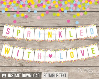 Baby Sprinkle Banner, Sprinkled with Love Baby Shower Bunting, Party Decorations,  - INSTANT DOWNLOAD, Printable Editable PDF (BB01)