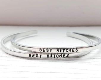 Best Bitches Bracelet or Bracelets, Best Friend Bracelet, Hand Stamped Stacking Cuff
