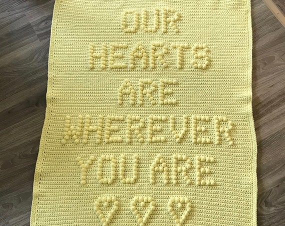 Our Hearts Are Wherever You Are Quick and Easy Crochet Baby Blanket