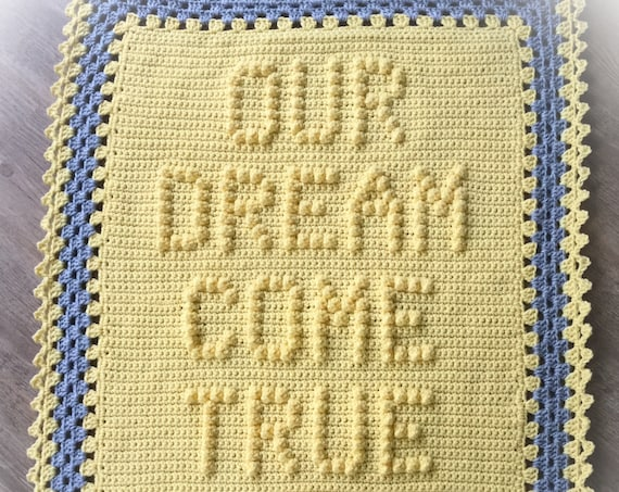 Our Dream Come True Crochet Baby Blanket Pattern - Baby Blanket Pattern - Blanket Pattern