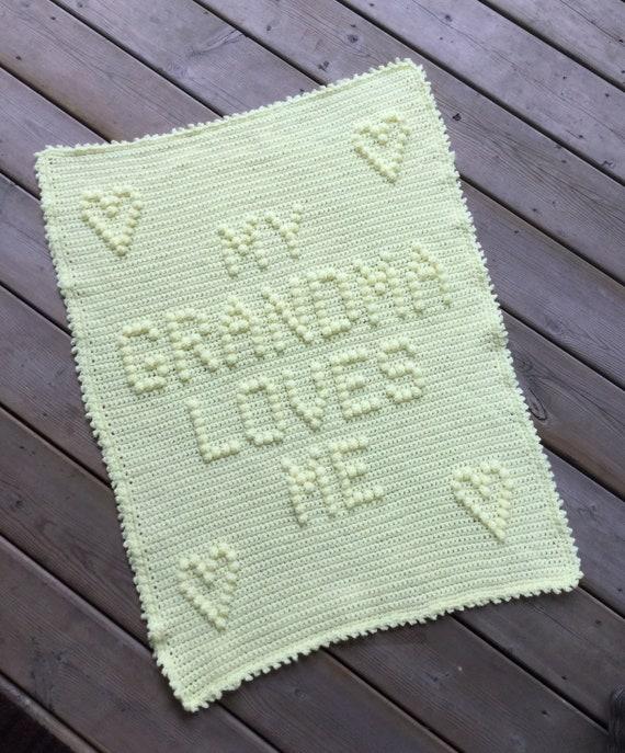 My Grandma Loves Me Crochet Baby Blanket Pattern - Baby Blanket Pattern - Blanket Pattern
