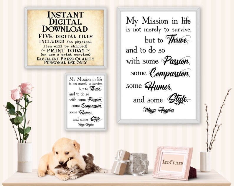 Mission in Life Maya Angelou Passion Humor Thrive printable image 0