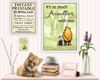 Winnie the Pooh & Piglet So Much Friendlier With Two  Printable best friend gift classic Pooh nursery gift wall art decor