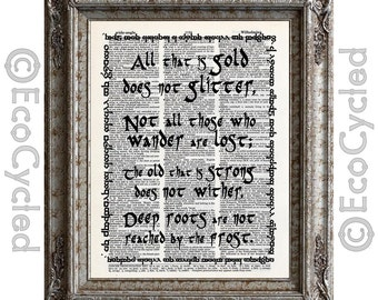 Not All Those Who Wander Are Lost 2 Tolkien on Vintage Upcycled Dictionary Art Print Recycled Wanderlust All that is Gold Does Not Glitter
