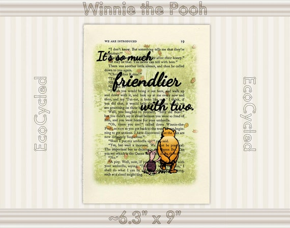 Winnie the Pooh Piglet Quote Friendlier with Two Vintage Upcycled  Dictionary Art Print Book Lover Gift Classic Pooh Nursery Best Friend Gift