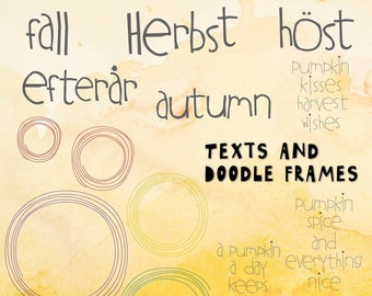 AUTUMN TEXTS and Doodle frames for making design collages - combine them with all kinds of Autumn designs - a total of 13 design to mix