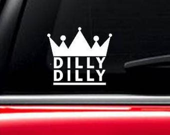 Dilly Dilly decal, dilly dilly car window decal