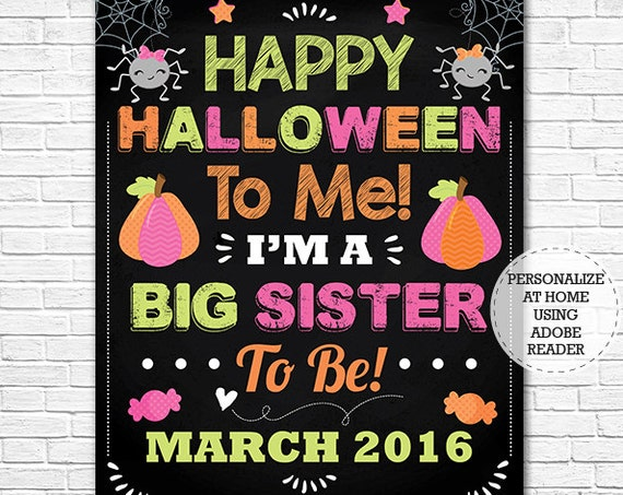 Halloween Big Sister Chalkboard Poster- Halloween Pregnancy Announcement Chalkboard- Photo Prop - Download Now & Personalize in Adobe Reader