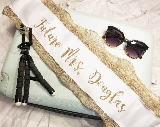 Burlap Future Mrs. Sash. Bachelorette Party Sash
