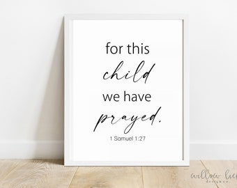 For this child we have prayed, Wall Art, Art Print, bible verse, Quote, , Printable Art, Printable, Instant Download