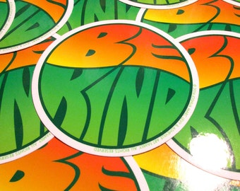 5 Pack. BE KIND w Postcards. High Quality4inch Round Glossy Outdoor Stickers