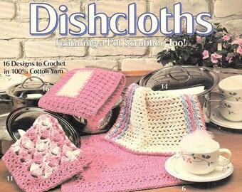 16 Dishcloth Designs to Crochet, Dishcloths Featuring a Pot Scrubber, Too! Leisure Arts Crochet Pattern Leaflet #2007, Cotton Dishcloths