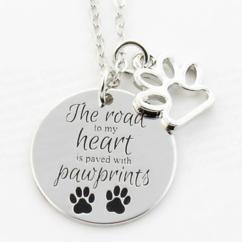 Hand stamped Engraved The Road To My Heart Is Paved With Paw Prints Necklace