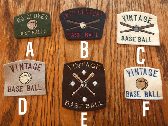 2.5 - 3  inch across wool felt embroidered patches. Vintage Base Ball themed.