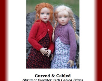 """CURVED & CABLED-CH--Knitting Pattern for Helen Kish's 14"""" Chrysalis Dolls"""