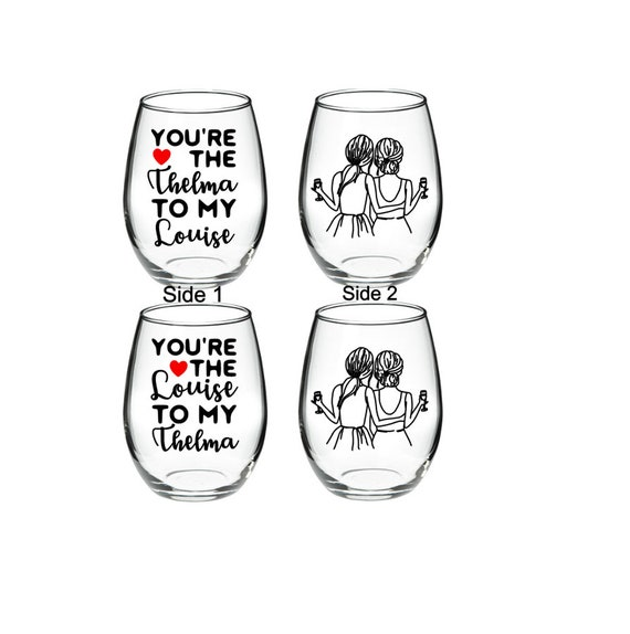 dc1ed9373b7 Best Friend Wine Glass Best Friend You're the Thelma | Etsy