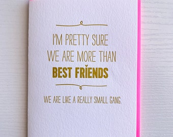 Best Friend Card Birthday For Gift We Are Like A Really Small Gang Funny