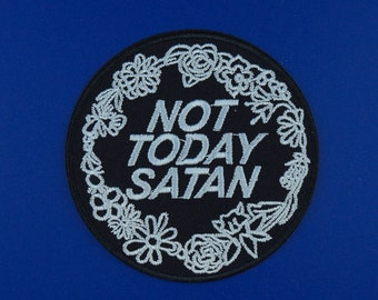 Not Today Satan Embroidered Patch / Vegan Adhesive / Cute Bianca Del Rio RuPaul's Drag Race Trans LGBTQ Meme Iron or Sew On Patches