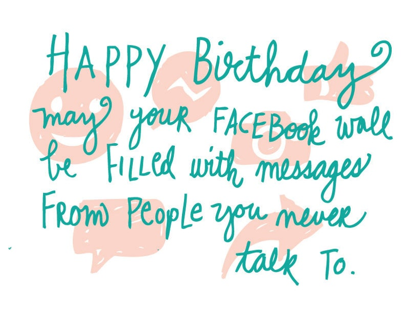 Happy Birthdaymay Your Facebook Wall Be Filled With