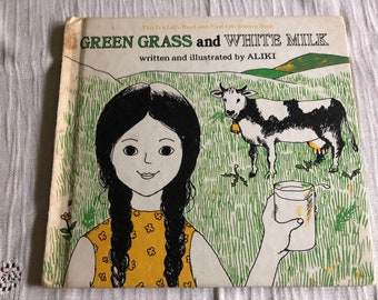 Vintage Green Grass and White Milk by Aliki, a Let's Read and Find Out  Children's Science Book