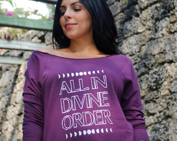 ALL in DIVINE ORDER Off Shoulder Raglan - Short or Long Sleeve