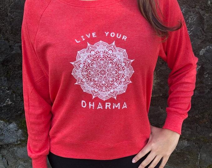 LIVE YOUR DHARMA Tri-Blend Raglan Pullover