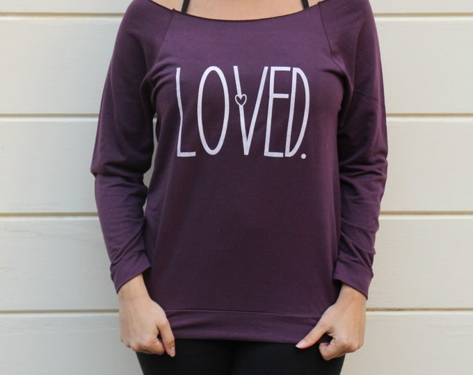 LOVED Off Shoulder Raglan - Short or Long Sleeve