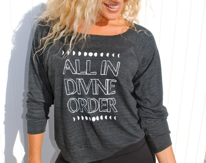 ALL in DIVINE ORDER Raglan Pullover