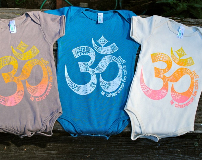 OM is wherever I'm with YOU Organic Baby Bodysuit on Natural Creme with Sunset Ombre print