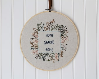 "Home Sweet Home - 9"" Embroidery Hoop Art - Housewarming Gift - Floral Decor - Wedding Gift - Hand Embroidered Wall Art - Floral Wall Art"
