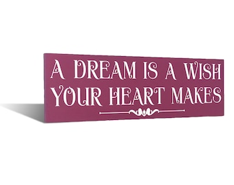 A Dream Is Wish Your Heart Makes Wood Sign Kids Children Wooden Bedroom Decor Baby Room Wall Art