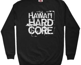 8ea1765d Hawaii Hardcore Sweatshirt - Men S M L XL 2x - Crewneck - Hawaiian Islands  Sweatshirt, Maui Sweatshirt, Kauai Sweatshirt, Honolulu Gift