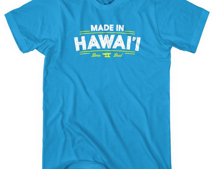 Featured listing image: Made in Hawaii V2 T-shirt - Men and Unisex - XS S M L XL 2x 3x 4x - Hawaii Shirt - 4 Colors
