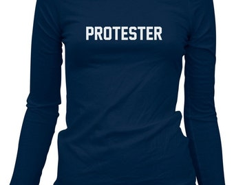 Women's Protester Long Sleeve T-shirt - Protest LS Tee - S M L XL 2x - Ladies - 3 Colors