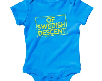 Baby One Piece - Of Swedish Descent Infant Romper - NB 6m 12m 18m 24m - Swede Baby, Sweden Baby, Svensk Baby, Svenska Baby, Stockholm Baby
