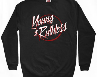Young and Ruthless Logo Sweatshirt - Men S M L XL 2x - Crewneck, Crazy, Skateboarding, Metal